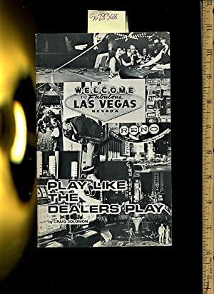 Play Like the Dealers Play [Critical / practical study ; gambling review reference ; casino ...