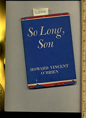 So Long Son [A book created for those who are informed thay have lost a child or loved one serving ...
