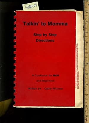 Talkin / Talking to Momma : Step By Step Directions : a Cookbook for Men and Beginners [A ...