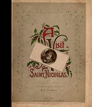 A Visit from Saint Nicholas: Darley / Illustrated from drawings by F.O.C. Darley / Moore, Clement ...