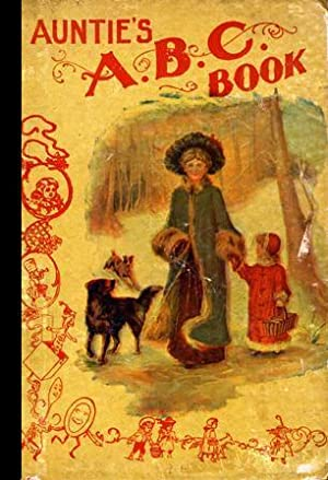 Auntie's ABC Book [Pictorial Children's Reader, Learning to Read, Skill Building, Replica...