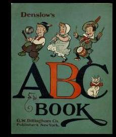 Denslow's ABC / A B C [Pictorial Children's Reader, Learning to Read, Skill Building...