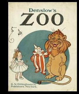 Denslow's Zoo [Pictorial Children's Reader, Learning to Read, Skill Building, Replica of ...