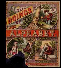 The Doings of the Alphabet [Pictorial Children's Reader, Learning to Read, Skill Building, ...