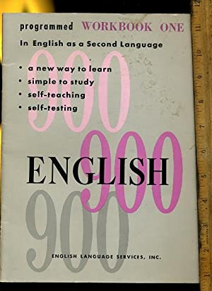 English 900 / Nine Hundred Workbook One / 1 : Programed Work book in English as a Second ...