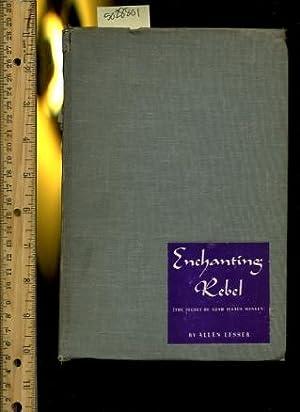 Enchanting Rebel : The Secret of Adah Isaacs Menken : 1947 Edition: Allen Lesser