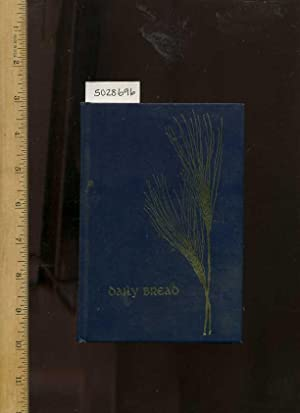 Daily Bread 1972 : a Devotional Guide for Every Day of the Year [religious Readings, Inspiration, ...