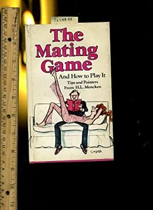 The Mating Game and how to Play: H. L. Mencken