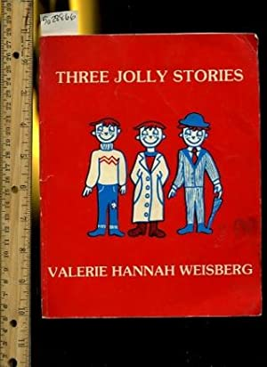 Three Jolly Stories : The Three Jollys ; Jollys Visit L. A. ; Jolly Gets Mugged [Pictorial Children...