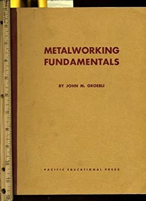 Metalworking Fundamentals [pattern Lifter scriber, Calipers, Fabricate, Drill Gage, Drill Stand, ...
