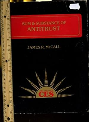 Sum and Substance of Antitrust [law, Legal Guide, Basic Explanation of the Legal Doctrines, Major ...