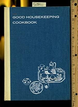 The Good Housekeeping Cookbook 1963 Edition [Illustrated, Traditional American cookbook/recipe...