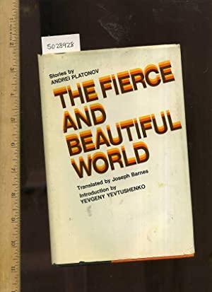 The Fierce and Beautiful World [1971 First Edition ; Hardback in Dust Jacket; Russian Literature ...