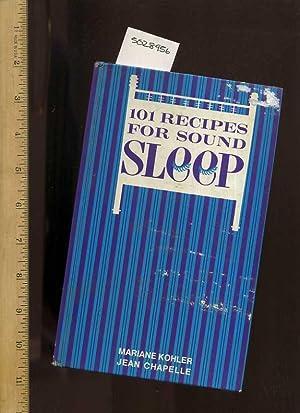 101 Recipes for Sound Sleep [Sleep Aids, Natural Remedies for Insomnia]: Mariane Kohler ; Jean ...