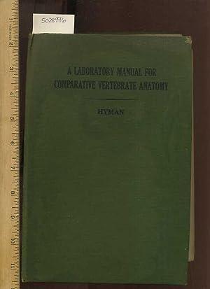 A Laboratory Manual for Comparative Vertebrate Anatomy 1922 / 1932 Edition [Educational, ...