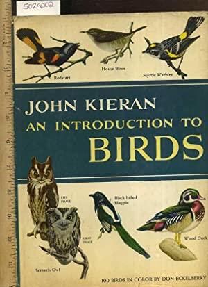 An Introduction to Birds : 100 Birds in Color By Don Eckelberry [Pictorial Bird Varities, ...