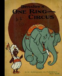 Denslow's One Ring Circus [Pictorial Children's Reader, Learning to Read, Skill Building, ...