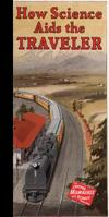 How Science Aids the Traveler: The Chicago Milwaukee and St. Paul Railway to Puget Sound ...