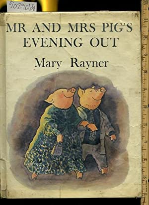 Mr and Mrs Pig's / Pigs Evening Out: Mary Rayner