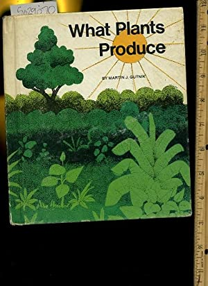 Wht Plants Produce [Pictorial Children's Reader, Learning to Read, Skill Building, Science, ...