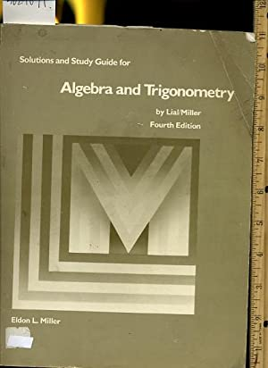 Solutions and Study Guide for : Algebra: Lial / Miller