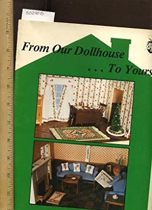 From Our Dollhouse to Yours : Green: Jeanne Bowers ;