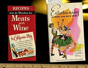 Entertaining is More Fun with Wine / Recipes That Do Wonders for Meats with Wine [2 Booklets with ...