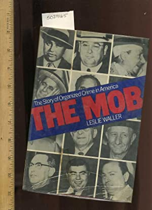 The Mob : The Story of Organized Crime in America [Juvenile Literature Reader ; Organized Crime, ...