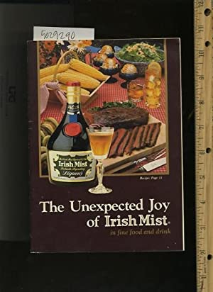 the Unexpected Joy of Irish Mist in Fine Food and Drink [A Cookbook / Recipe Collection /...