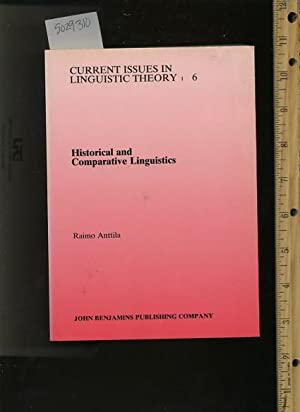 Historical and Comparative Linguistics : Current issues: Anttila, Raimo /