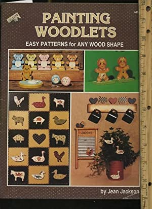 Painting Woodlets : Easy Patterns for Any Wood Shape [decorative Painting, How to, Comprehensive ...