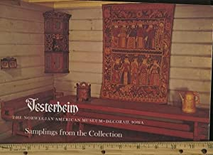 Vesterheim : The Norwegian American Museum : Decorah Iowa : samplings from the Collection [...
