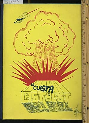 La Cuesta Last Blast : La Cuesta High School 1976 to 1977 [Santa Barbara California, School Annual:...