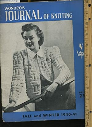 Wonoco's Journal of Knitting : Fall and Winter 1940 to 1941 [pictorial patterns for Making: ...