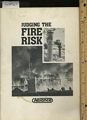 Judging the Fire Risk : 4th Edition 2nd Printing: Alliance of American Insurers / Schaumburg ...