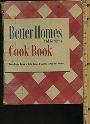 better Homes and Gardens Cook Book : 1951 Revised Edition [A Cookbook / Recipe Collection &#...