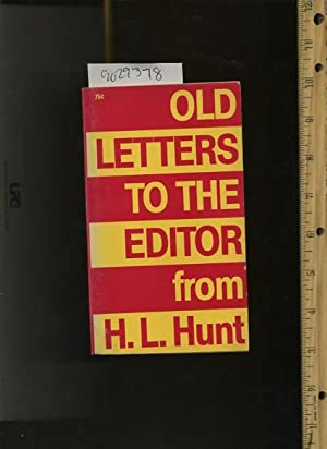 Old Letters to the Editor [compliation of Letters from 1960 to 1968 to the Editors of Various ...