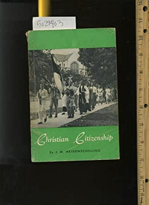 Christian Citizenship [religious Readings, Inspiration, Devotion, Study, Worship, Traditional and ...
