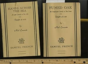 Fumed Oak : An Unpleasant Comedy in Two Scenes from Tonight at 8:30 / Hands Across the Sea : a...