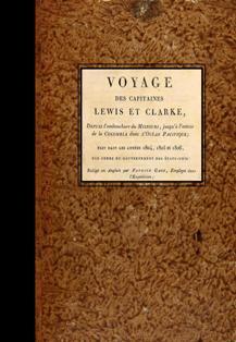 Voyage des Capitaines Lewis et Clarke depuis l'embouchure du Missouri, jusqu'a l'...