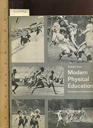 activity Tests Modern Physical Education : Knowledge and Understanding [Education, P.E. Strategy, ...