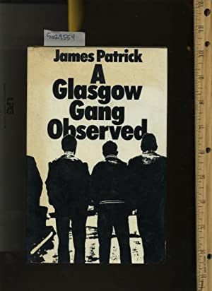 A Glasgow Gang Observed: James Patrick
