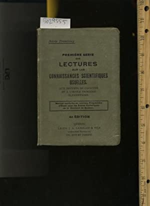 Premiere Serie De Lectures Sur Les Connaissances Scientifiques Usuelles Aux Brevets De Capacite et ...