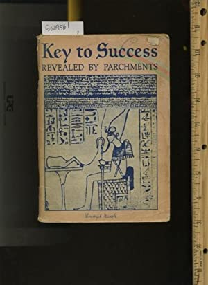 Key to Success : Revealed By Parchments : Wonderful Miracle: Dr. Josephine Trust SAAS