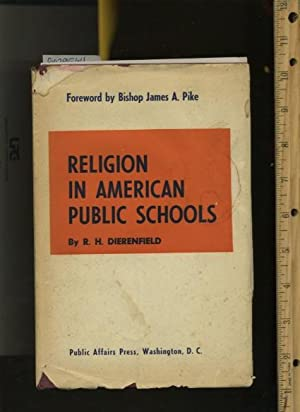 Religion in American Public Schools [includes laid in Letter from Herbert Dierenfield]: Richard H. ...