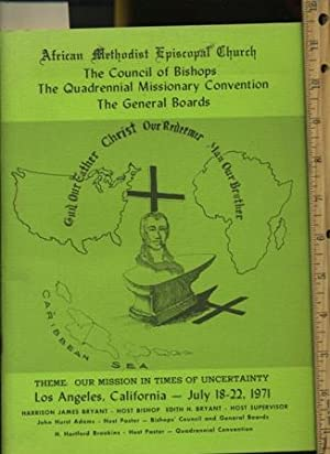 The Council of Bishops : The Quadrennial Missionary Convention : The General Boards: Theme Our ...