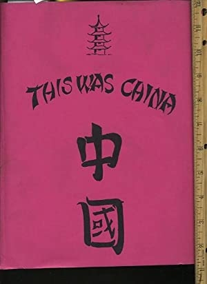 This is China : Middle Kingdom [giant Tome of Personal Experiences, Letters, documents, Diaries, ...
