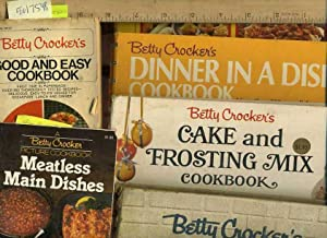 6 bks] Betty Crocker's : Good and Easy Cookbook, 1975 ; Picture Cookbook : Meatless Main ...