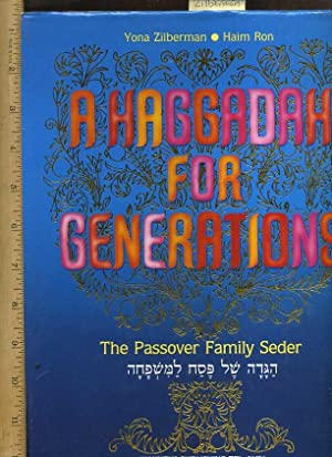 A Haggadah for Generations : The Passover Family Seder [Oversized Pictorial, religious Readings, ...