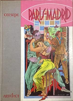 Ceesepe : Paris - Madrid [oversized Pictorial Folio of Ceesepe's Works, Paintings, ...